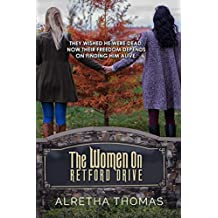 The Women On Retford Drive (Dancing Hills Series Book 1)