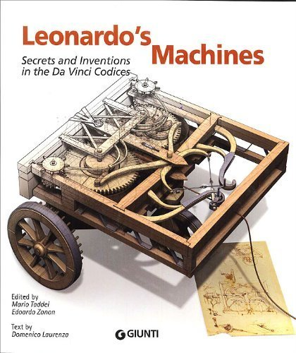 Leonardo's Machines: Secrets & Inventions in the Da Vinci Codices by Domenico Laurenza (2011) Paperback