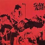 Slade Alive / Slade Alive Vol. 2