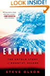 Eruption: The Untold Story of Mount S...