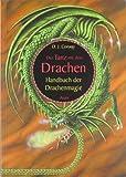Der Tanz mit dem Drachen: Handbuch der Drachenmagie - D J Conway