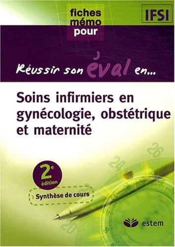 Soins infirmiers en gynécologie, obstétrique et maternité