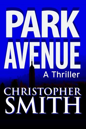 Park Avenue: Book Six in the Fifth Avenue Series