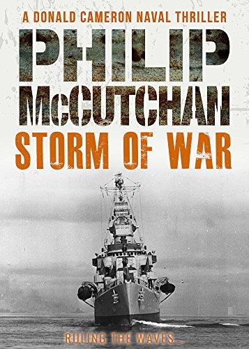 Storm of War (Donald Cameron Naval Thriller Book 5) par Philip McCutchan