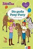Bibi und Tina Pony-Party: Leseanfänger 1. Klasse (Lesen lernen mit Bibi und Tina)