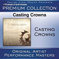Casting Crowns Premium Collection [Performance Tracks]