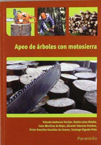 Apeo de árboles con motosierra (Cp - Certificado Profesionalidad) por YOLANDA AMBROSIO TORRIJOS