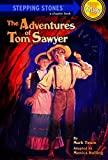 The Adventures of Tom Sawyer (A Stepping Stone Book(TM))