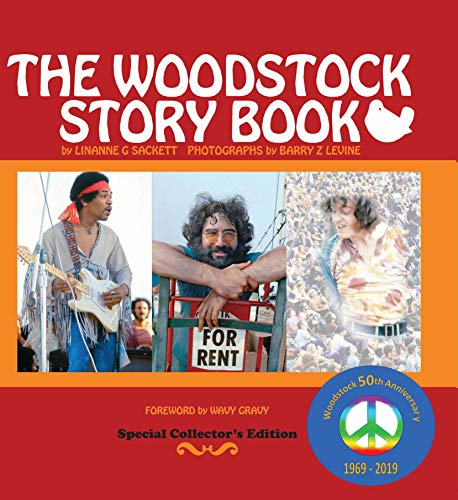 The Woodstock Story Book Wavy Gravy