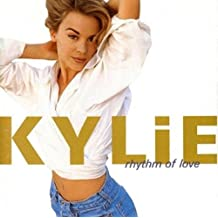 Rhythm of Love By Kylie Minogue (1990-11-12)