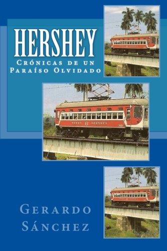 hershey-cronicas-de-un-paraiso-olvidado