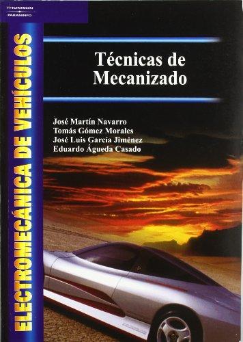Electromecánica de vehículos. Técnicas de mecanizado por EDUARDO ÁGUEDA CASADO
