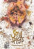 Soul Spices. Un libro de gastronomía basado en especies