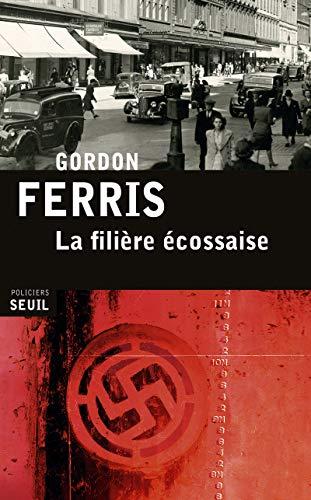 La filière écossaise par Gordon Ferris
