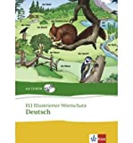 ELI illustrierter Wortschatz. Deutsch. Buch und CD-ROM (Hardback)(German) - Common