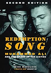Redemption Song: Muhammad Ali and the Spirit of the Sixties by Mike Marqusee (2005-05-31)