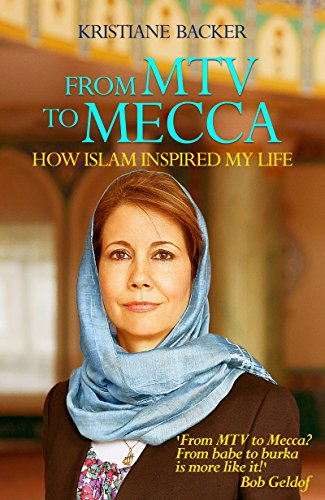 from-mtv-to-mecca-how-islam-inspired-my-life-english-edition