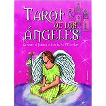 Tarot de los angeles / Tarot of Angels: Conocer el futuro a traves de 78 cartas / Knowing the Future Through 78 Cards