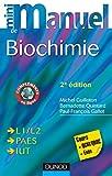 Image de Mini Manuel de Biochimie - 2e éd. : Cours + QCM/QROC + exos (Sciences