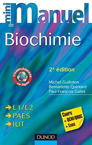 Mini Manuel de Biochimie - 2e éd. : Cours + QCM/QROC + exos (Sciences de la Vie) par Bernadette Quintard, Michel Guilloton, Paul-François Gallet