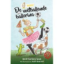 De voetballende ballerina: FRNZ4EVER