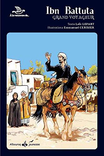 À la rencontre de (1) : Ibn Battuta : grand voyageur