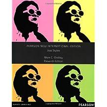 Jazz Styles: Pearson New International Edition