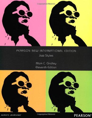 Jazz Styles: Pearson New International Edition por Mark C. Gridley