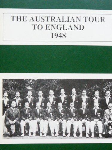 The Australian Tour to England, 1948 (Australian tours series)