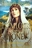 Hemlock and Honey: Highlander Romance...