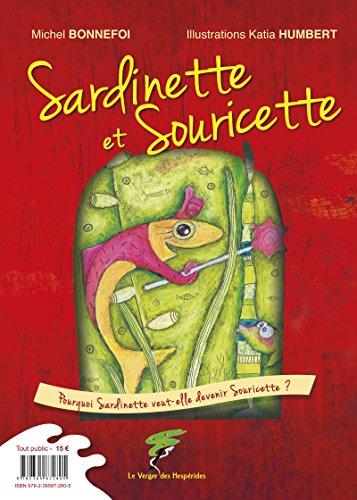 Sardinette Et Souricette Souricette Et Sardinette Un Livre