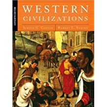 Western Civilizations: Their History & Their Culture, Vol. 1: Pre-History to the Present (v. 1) 16th edition by Coffin, Judith, Stacey, Robert (2008) Hardcover