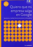 Quiero que mi empresa salga en Google. 3ª Edición actualizada
