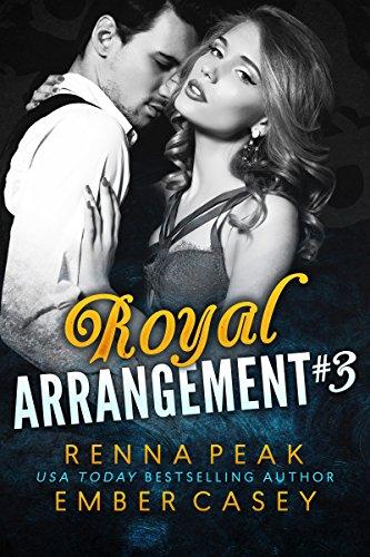 Royal Arrangement #3