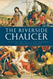 The Riverside Chaucer by Geoffrey Chaucer (2008-09-01)