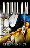 Aquilan: Volume 2 (Koinobi Trilogy)