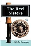 Best Fly Fishing Reels - The Reel Sisters Review