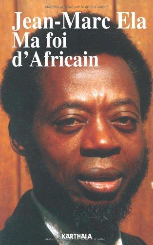 Ma foi d'Africain
