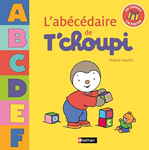 ABECEDAIRE DE T CHOUPI par THIERRY COURTIN