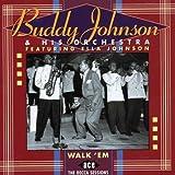 Songtexte von Buddy Johnson and His Orchestra - Walk 'em