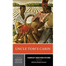 Uncle Tom's Cabin (Norton Critical Editions)