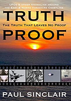 Truth-Proof: The Truth That Leaves No Proof by [Sinclair, Paul]