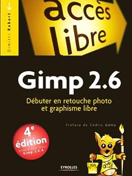 Gimp 2.6 par [Robert, Dimitri]