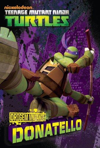ORIGEM MUTANTE: Donatello (versão brasileira) (Nickelodeon ...