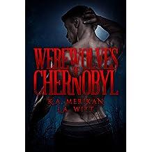 Werewolves of Chernobyl (English Edition)