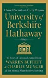 #10: University of Berkshire Hathaway: 30 Years of Lessons Learned from Warren Buffett & Charlie Munger at the Annual Shareholders Meeting