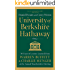 University of Berkshire Hathaway: 30 Years of Lessons Learned from Warren Buffett & Charlie Munger at the Annual Shareholders Meeting (English Edition)