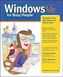 Windows ME for Busy People by Ronald Mansfield (2000-12-01)