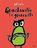 Grinchouille la grenouille   Vere, Ed. Auteur