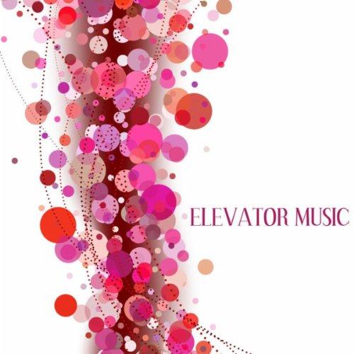 Elevator Music: Lounge Chill O...